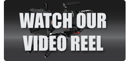 Watch our VIdeo Reel